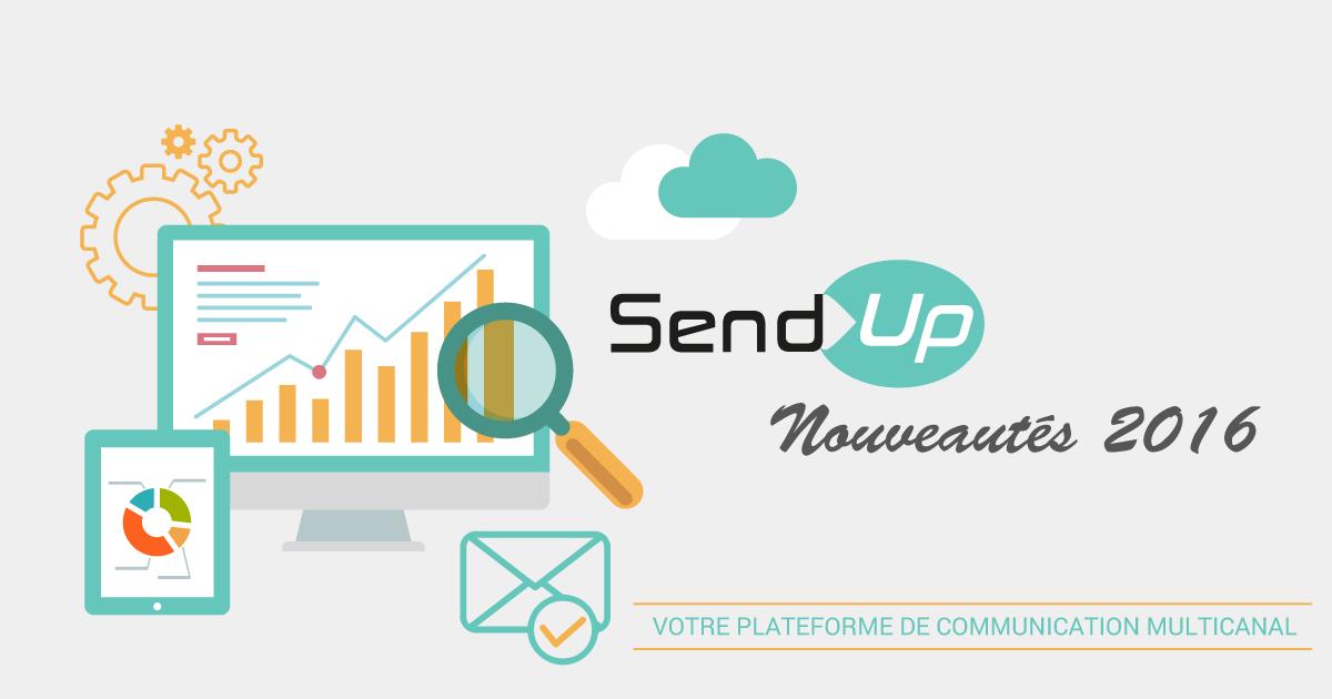 Send-Up : Les nouveautés 2016