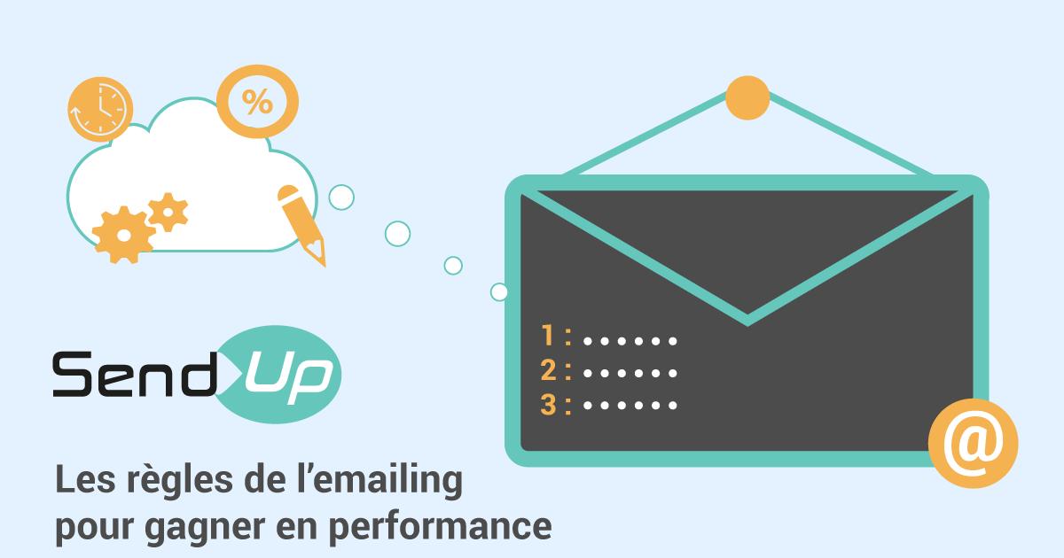 Les règles de l'emailing pour gagner en performance