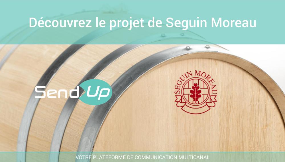 Send-Up cas client Seguin Moreau
