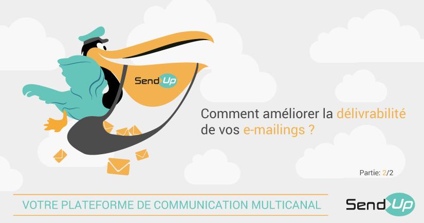 Send-Up délivrabilité emailing