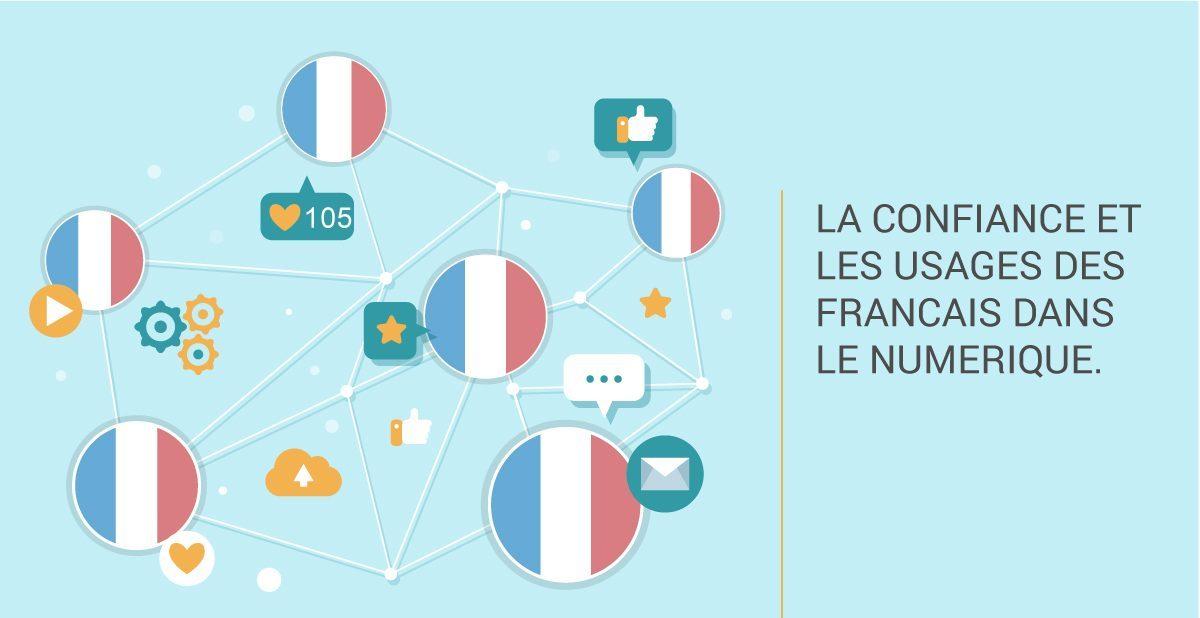 Infographie : la confiance et les usages des français dans le numérique