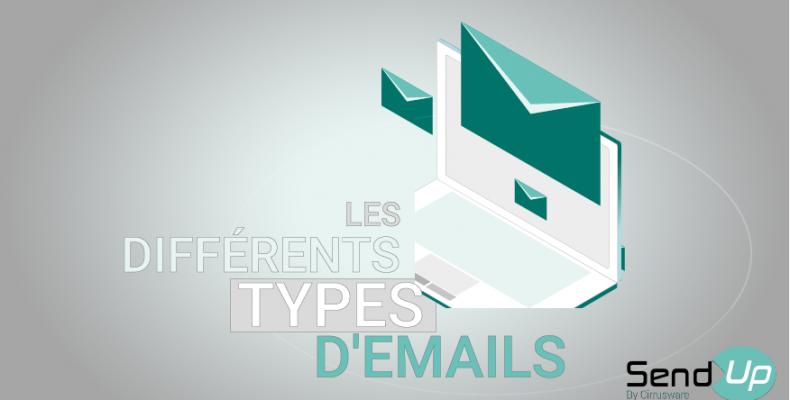 """Blog Send-Up article """"Les différents type d'email"""""""